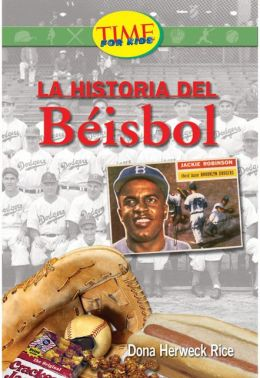 Historia del beisbol (History of Baseball): Fluent Plus