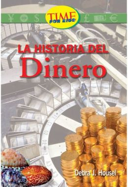 Historia del dinero (History of Money): Fluent Plus