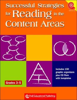 Successful Strategies for Reading in the Conent Areas: Grades 3-5: Includes 150 Graphic Organizers Plus CD-ROM with Templates