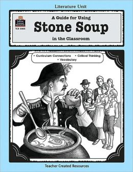 Stone Soup: Grades K-3
