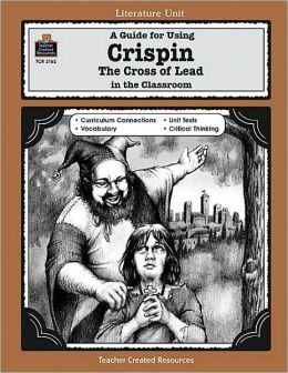 A Guide for Using Crispin Literature Unit