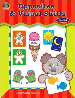 Opposites and Visual Skills: Pre K-1
