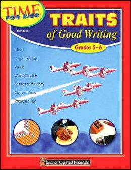 Traits of Good Writing (Grades 5-6)