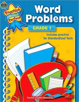 Word Problems, Grade 1 (Practice Makes Perfect Series)