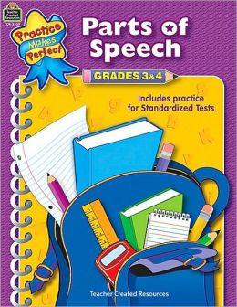 Parts of Speech, Grades 3-4 (Practice Makes Perfect Series)