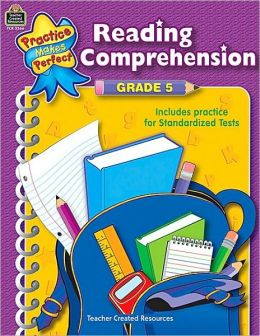 Reading Comprehension, Grade 5 (Practice Makes Perfect Series)