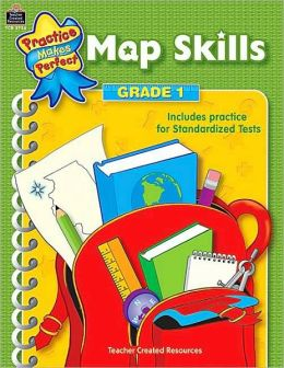 Map Skills, Grade 1 (Practice Makes Perfect Series)
