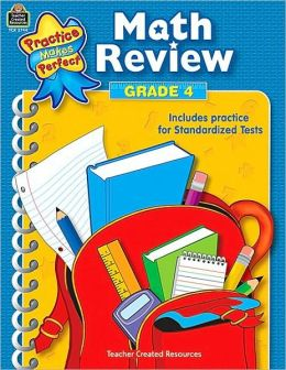 Math Review, Grade 4 (Practice Makes Perfect Series)