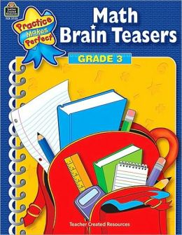 Math Brain Teasers, Grade 3 (Practice Makes Perfect Series)