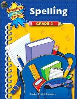 Spelling: Grade 3 (Practice Makes Perfect Series)