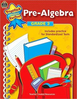 Pre-Algebra (Grade 3) (Practice Makes Perfect Series)