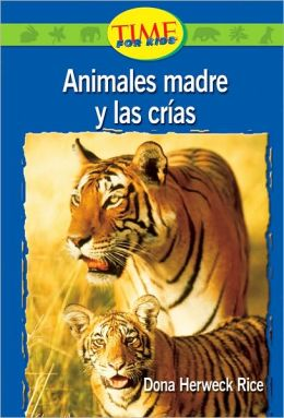 Animales madre y las crías: (Animal Mothers and Babies): Emergent