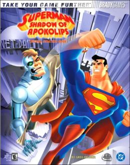 Superman: Shadow of Apokolips Official Strategy Guide
