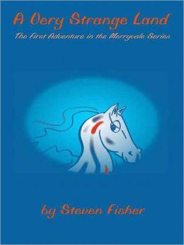 A Very Strange Land [Merryvale Series Book 1]