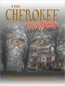 The Cherokee Murders