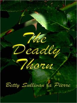 The Deadly Thorn