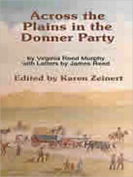 Across the Plains in the Donner Party