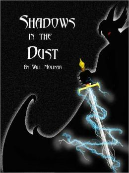 Shadows in the Dust [The Restless Bk 1]