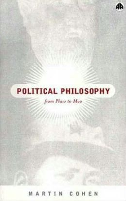 Political Philosophy: From Plato to Mao