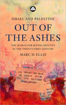 Israel and Palestine - Out of the Ashes: The Search for Jewish Identity in the Twenty-First Century