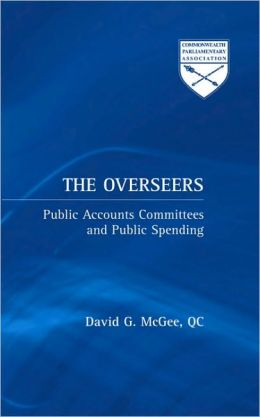 Overseers: Public Accounts Committees and Public Spending