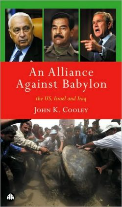 An Alliance Against Babylon: The US, Israel and Iraq