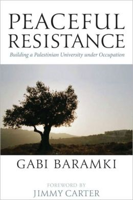 Peaceful Resistance: Building a Palestinian University under Occupation