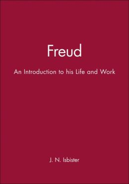 Freud: An Introduction to his Life and Work