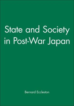 State and Society in Post-War Japan