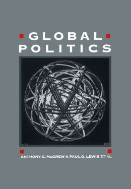 Global Politics: Globalization and the Nation State