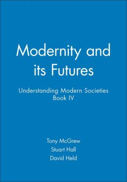 Modernity and Its Futures