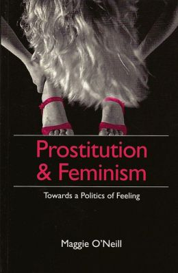 Prostitution and Feminism: An Essay in Interpretation
