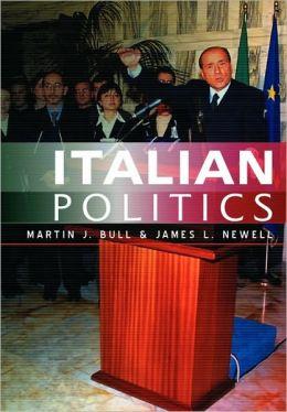 Italian Politics: Adjustment Under Duress