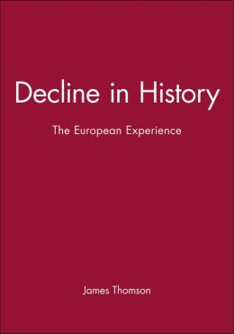 Decline in History; The European Experience