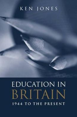 British Education: 1944-2001