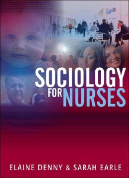 Sociology for Nurses: A Textbook for Nurses