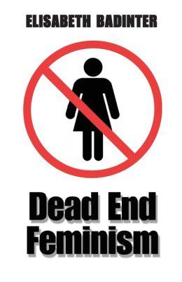 Dead End Feminism