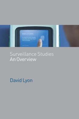 Surveillance Studies: An Overview