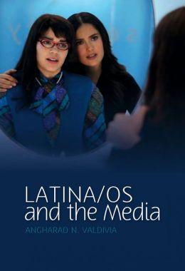 Latina/Os And The Media