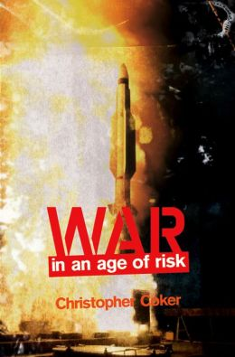 War in the Age of Risk