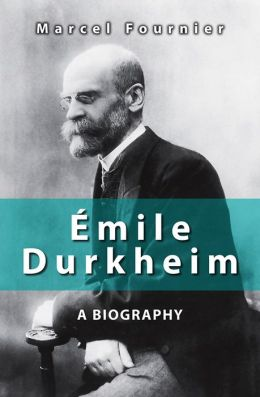 a biography of emile durkheim Results 1 - 12 of 2102  search results for emile durkheim at rakuten kobo read free  the  elementary forms of religious life ebook by emile durkheim.