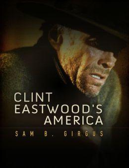 Clint Eastwood's America