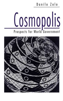 Cosmopolis: Prospects for World Government