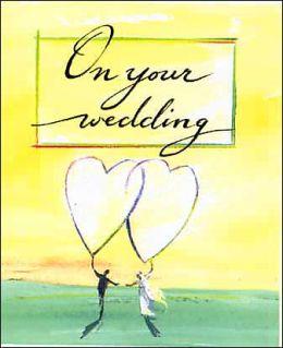 On Your Wedding