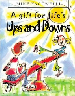 A Gift for Life's Ups and Downs