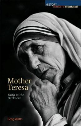 Mother Teresa: Faith in the Darkness