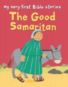 The Good Samaritan: My Very First Stories