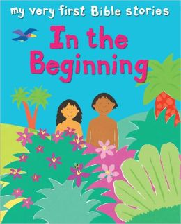 My Very First: In the Beginning