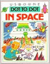 Usborne Dot to Dot in Space