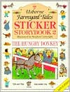 The Hungry Donkey: Sticker Storybook Two